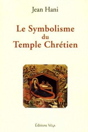 Le Symbolisme du Temple Chrétien - vega - 9782858294190 -