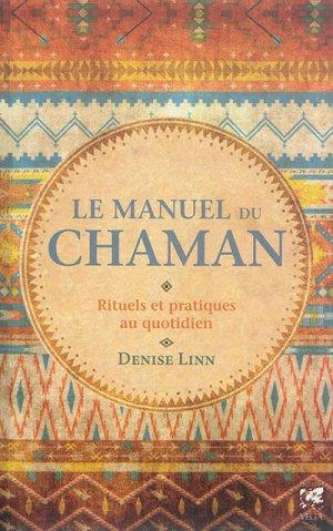 Le manuel du chaman - vega - 9782858298143