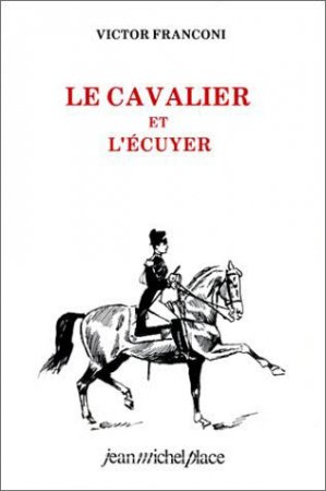 Le cavalier et l' écuyer - jean michel place - 9782858931491 -