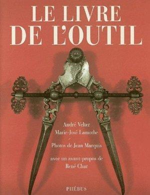 Le livre de l'outil - Phébus - 9782859408602 -