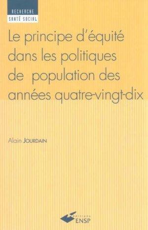 Le principe d'équité dans les politiques de population des années quatre-vingt-dix - presses de l'ehesp - 9782859528294 -
