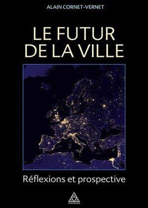 Le futur de la ville - presses de l'ecole nationale des ponts et chaussees - 9782859784997 -