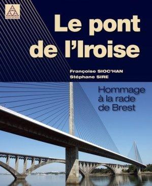 Le pont de l'Iroise-presses de l'ecole nationale des ponts et chaussees-9782859785079