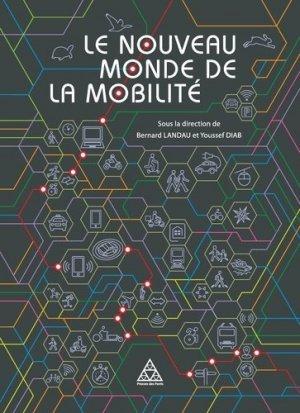Le nouveau monde de la mobilité - presses de l'ecole nationale des ponts et chaussees - 9782859785178 -