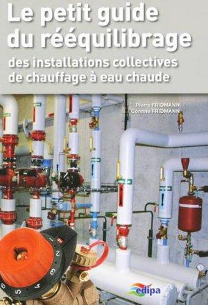 Le petit guide du rééquilibrage ; des installations collectives de chauffage à eau chaude - parisiennes - 9782862431079