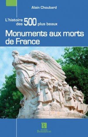 Les 500 plus beaux monuments aux morts de France - Christine Bonneton - 9782862536262 -
