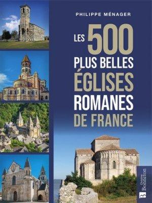 Les 500 plus belles églises romanes de France - Christine Bonneton - 9782862538297 -