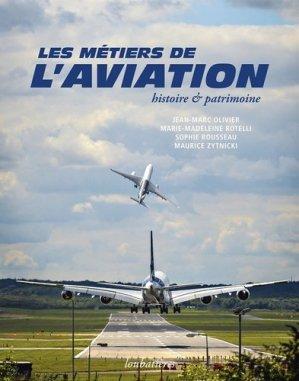 Les métiers de l'aviation - loubatieres nouvelles editions  - 9782862667409 -