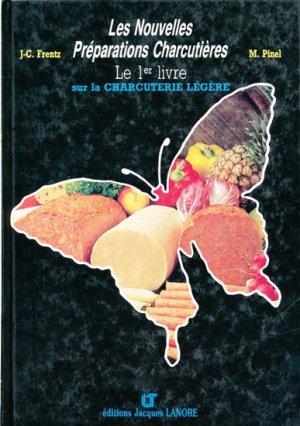 Les nouvelles préparations charcutières - éditions lt jacques lanore - 9782862681245 -