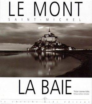 Le Mont Saint-Michel - le cherche midi - 9782862744889 -