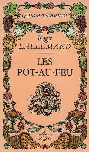 Les pot-au-feu - jeanne laffitte - 9782862760841 -