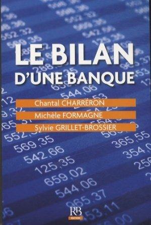 Le bilan d'une banque - La Revue Banque - 9782863256213 -
