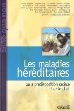 Les maladies héréditaires ou à prédisposition raciale chez le chat - du point veterinaire - 9782863262634 -