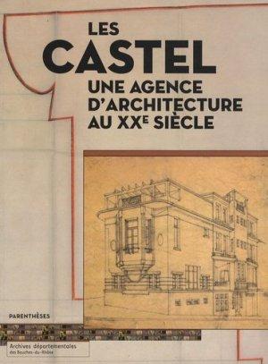 Les castel, une agence d'architecture au xxe siècle - parentheses - 9782863641934 - rechargment cartouche, rechargement balistique