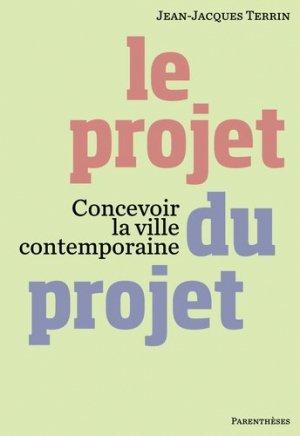 Le projet du projet - parentheses - 9782863642894 -