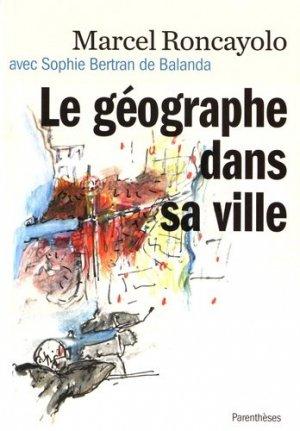 Le géographe dans sa ville - parentheses - 9782863643099 -