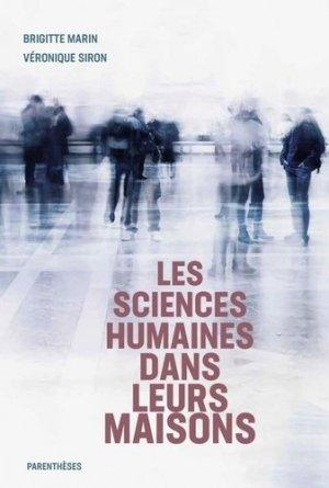Les sciences humaines dans leurs maisons - parentheses - 9782863643242 -