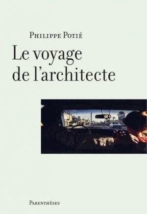 Le voyage de l'architecte - parentheses - 9782863643310 -