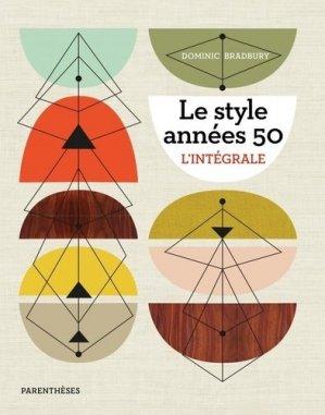 Le style années 50 - parentheses - 9782863643662 -