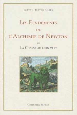 Les Fondements de l'Alchimie de Newton - Gutenberg Reprints Bailly - 9782865540969 -