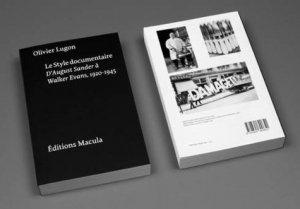 Le style documentaire. D'August Sander à Walker Evans, 1920-1945 - Editions Macula - 9782865890651 -