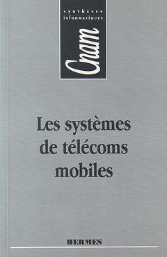 Les systèmes de télécoms mobiles - hermes - 9782866016692 -