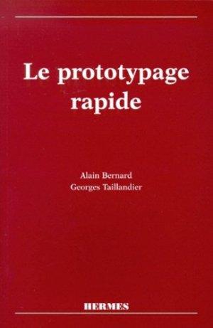 Le prototypage rapide - Hermes Science Publications - 9782866016739 -