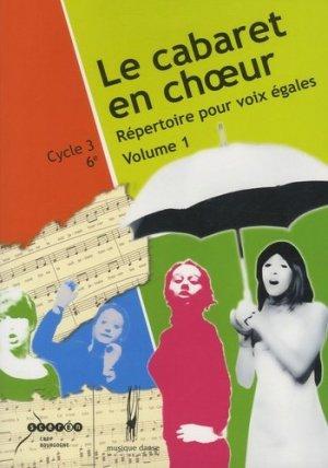 Le cabaret en choeur - Canopé - CRDP de Dijon - 9782866215552 -