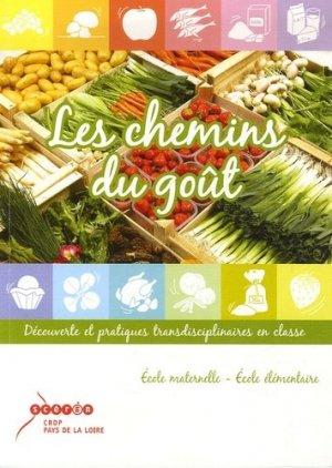 Les chemins du goût - Canopé - CRDP de Nantes - 9782866283957 -