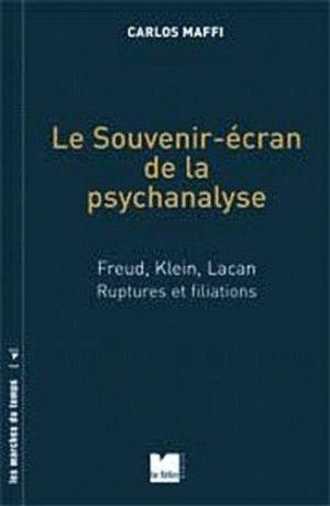 Le souvenir-écran de la psychanalyse - du felin - 9782866457570 -
