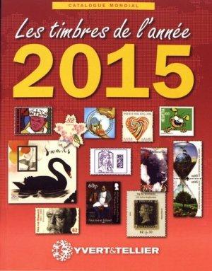 Les timbres de l'année 2015. Catalogue de timbres-poste - Yvert and Tellier - 9782868142597 -