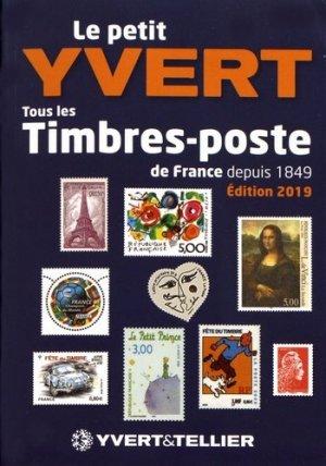 Le Petit Yvert. Tous les timbres-poste de France depuis 1849, Edition 2019 - yvert and tellier - 9782868142856 -