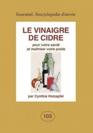 Le vinaigre de cidre - Utovie - 9782868192035 -