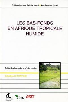 Les bas-fonds en Afrique tropicale humide - gret - 9782868440839 -