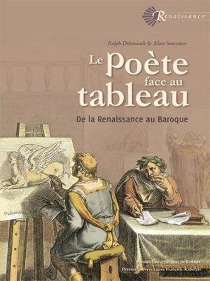 Le poète face au tableau. De la Renaissance au Baroque - presses universitaires francois rabelais - 9782869066717 -
