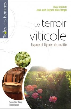 Le terroir viticole - presses universitaires francois rabelais - 9782869067318 -