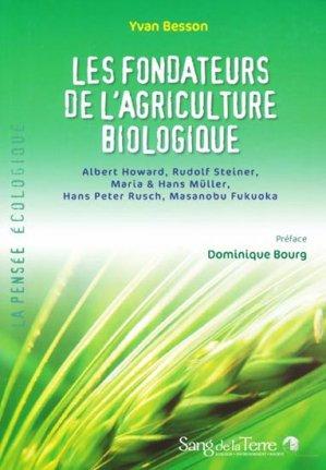 Les fondateurs de l'agriculture biologique - sang de la terre - 9782869852044 -