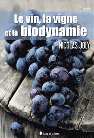 Le vin, la vigne et la biodynamie - sang de la terre - 9782869853409 -