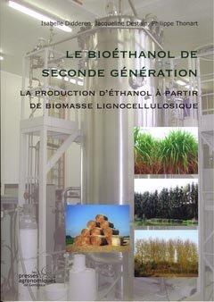 Le bioéthanol de seconde génération - presses agronomiques de gembloux - 9782870160855 -