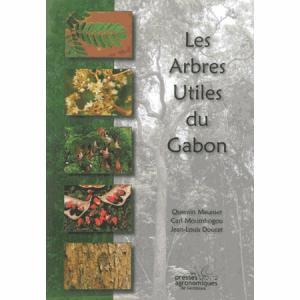 Les arbres utiles du Gabon - presses agronomiques de gembloux - 9782870161340 -