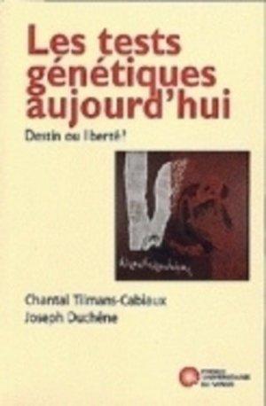 Les tests génétiques aujourd'hui - presses universitaires de namur - 9782870373781 -