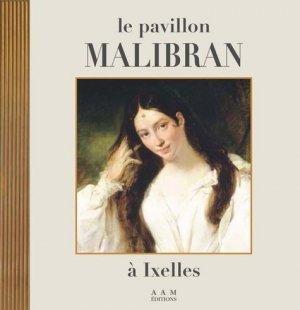 Le pavillon Malibran à Ixelles - archives d'architecture moderne - 9782871433095 -