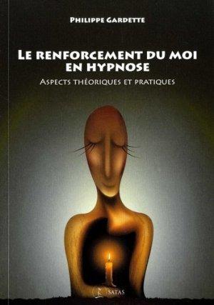 Le renforcement du moi en hypnose - satas - 9782872932023 -