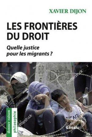 Les frontières du droit. Quelle justice pour les migrants ? - Editions Lessius - 9782872993796 -