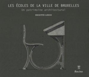 Les écoles de la Ville de Bruxelles - racine - 9782873867928 -