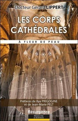 Les corps cathédrales, à fleur de peau - Marco Pietteur - 9782874341649 -