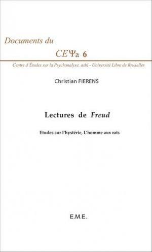 Lectures de Freud. Etudes sur l'hystérie, L'homme aux rats - Editions Modulaires Européennes InterCommunication SPRL - 9782875250803 -