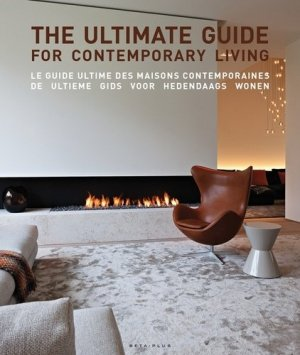 Le guide ultime des maisons contemporaines - beta-plus - 9782875500205 -