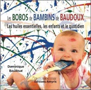 Les Bobos de Bambins de Baudoux - amyris - 9782875520180 -