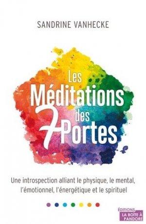 Les Méditations des 7 portes - La Boîte à Pandore - 9782875574244 -